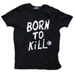 born_to_kill Tee image